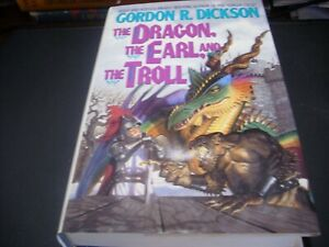 The Dragon, the Earl and the Troll by Gordon R. Dickson (1994, Hardcover) VG 1st