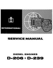 CASE IH D-206 AND D-239 ENGINE - IH FOR 523 624 724 TRACTORS SERVICE MANUAL
