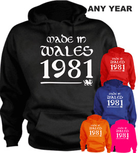 Made In Wales 40th New Funny Hoodie Present Gift  Any Year  1981