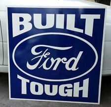 BUILT FORD TOUGH ENAMEL SIGN (MADE TO ORDER) #52
