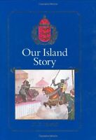 Our Island Story: A History of Britain for Boys and Girls, from the Romans to Q