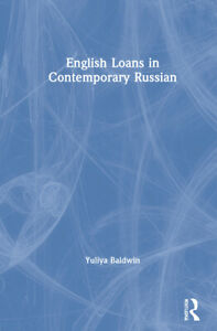English Loans In Contemporary Russian