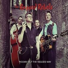 Ragged Rebels Rockin' Out The Ragged Way CD Great Rockabilly Rock & Roll NEW