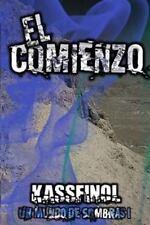 Un Mundo de Sombras: El Comienzo by Kassfinol (2013, Paperback, Large Type)