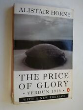 WW1 The price of glory Verdun 1916  Horne & Red sweet wine of youth war poets
