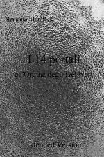 NEW I 14 portali e l'Ordine degli Dei Neri Extended Version (Italian Edition)