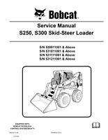 Bobcat S250, S300 Skid Steer Loader New 2009 Edition Service Repair Manual