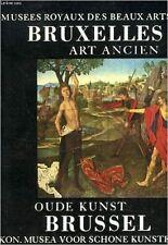 COLLECTIF - ART ANCIEN / OUDE KUNST. MUSEES ROYAUX DES BEAUX-ARTS DE BELGIQUE, B