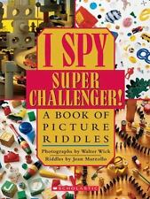 I Spy Super Challenger: A Book of Picture Riddles: By Marzollo, Jean