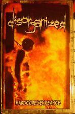 Disorganized - Hardcore Vengeance(tape, 2016)CATASEXUAL URGE MOTIVATION EMBALMER