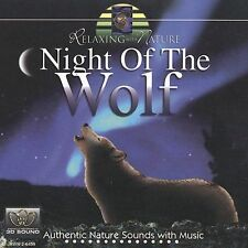 Relaxing With Nature: Night of the Wolf 2003
