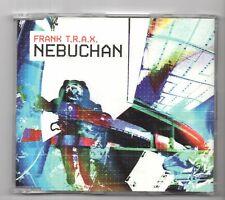 (IY809) Frank T.R.A.X., Nebuchan - 2002 CD