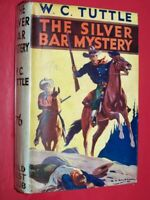 The Silver Bar Mystery Tuttle, W.C.  Published by Collins, London (1930)