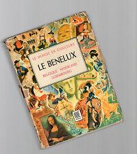 le benelux  - le monde en colours - edition ode' - paris- dore'  ogrizek -