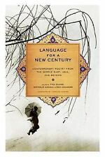 LANGUAGE FOR A NEW CENTURY Contemporary Poetry from the Middle East, Asia 2008