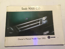 SAAB 9000 CD OWNERS USER DRIVERS INSTRUCTION HANDBOOK MANUAL BOOK GUIDE 1993 MY
