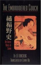 The Embroidered Couch : An Erotic Novel of China by Lü Tiancheng (2002,...