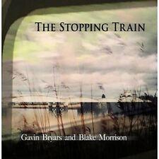 Gavin Bryars and Blake Morrison - The Stopping Train [CD]