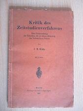 Witte.Kritik des Zeitstudienverfahrens.Julius Springer 1921.mit 2 Tafeln