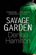 Savage Garden, Denise Hamilton, New Book