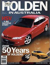 Holden in Australia GTS Monaro CV8 EJ EH HQ WB Kingswood Brock Commodore VB VN