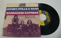 "CROSBY, STILLS & NASH Marrakesh Express 7"" Vinyl RARE young ATLANTIC  David Neil"