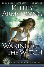 Waking the Witch by Kelley Armstrong (2010, Hardcover) SIGNED 1st/1st