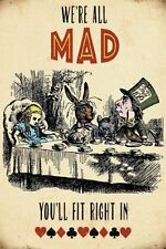 Alice In Wonderland We're All Mad You'll small steel sign 200mm x 150mm (og)