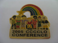 PRIDE RAINBOW COLLECTIBLE PIN MULTICULTURAL 2005 CCCCLO CONFERENCE