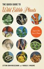 The Quick Guide to Wild Edible Plants: Easy to Pick-ExLibrary