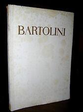 M189_LUIGI BARTOLINI, ILLUSTRATI da BERTOCCHI- PETRUCCI Ed. CHIANTORE