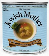 NEW The Portable Jewish Mother : Guilt, Food, and... When Are You Giving Me Gran