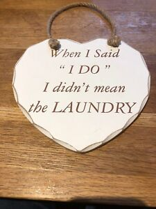 """When I Said """"i Do"""" I Didn't Mean The Laundry Plaque"""