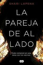 La Pareja de Al Lado / the Couple Next Door by Shari Lapena (2017, Paperback)