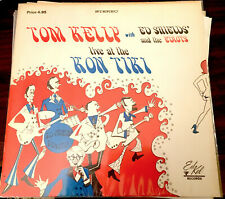 TOM KELLY with Ed Shields & The Ediots LIVE AT Kon Tiki PRIVATE JAZZ LP NM