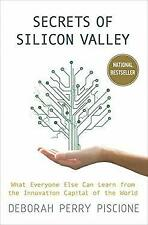 Secrets of Silicon Valley : What Everyone Else Can Learn from the Innovation Cap