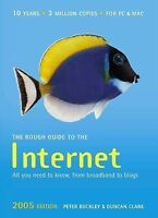 (Very Good)-The Rough Guide to the Internet 2005 (Rough Guides Reference Titles)