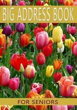 Big Address Book for Seniors : Large Print with Tabs: By Journals, Blank
