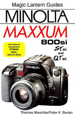 MINOLTA 800si-STsi-QTsi MAXXUM 35mm SLR CAMERA GUIDE MANUAL -DYNAX 404si-303si