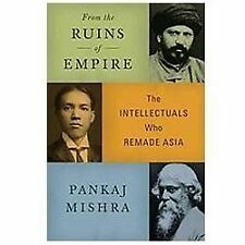 From the Ruins of Empire: The Intellectuals Who Remade Asia-ExLibrary