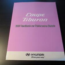 Werkstatthandbuch NEU Hyundai Coupe Tiburon GK ab´02 * Elektrik Fehlersuche 2007