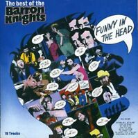 The Barron Knights - Funny In The Head - The Best Of The Barron Knights [CD]