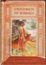 Children of Borneo - Edwin H Gomes