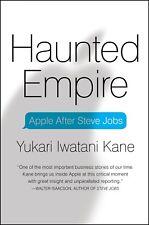 Haunted Empire : Apple after Steve Jobs by Yukari Iwatani Kane (2014, Hardcover)