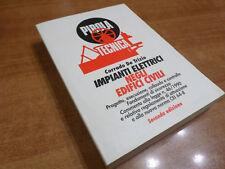 Corrado De Trizio IMPIANTI ELETTRICI NEGLI EDIFICI CIVILI Pirola 1994