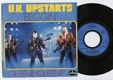 """U.K. UPSTARTS Beggin'/Queenie queenie FRENCH 7"""" 45 MERCURY (1978) power pop"""