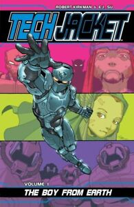 Tech Jacket by Robert Kirkman Vol 1 Boy From Earth TPB Softcover Graphic Novel
