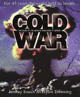COLD WAR: FOR 45 YEARS THE WORLD HELD ITS BREATH-ExLibrary