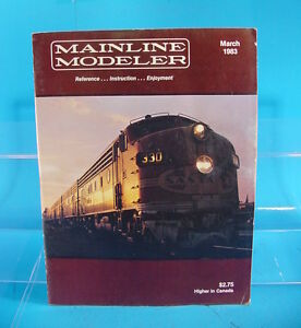 MAINLINE MODELER MAGAZINE MARCH 1983 SOO,L&N,NH USRA LT. 4-8-2 COPIES, EMD E-6