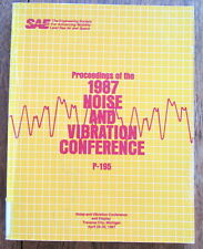 Proceedings 1987 SAE Noise & Vibration Conference P-195 0898834562